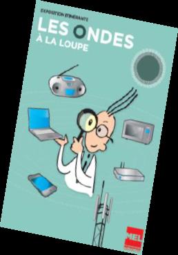 Read more about the article Exposition sur les ondes électromagnétiques : « Les ondes à la loupe » du 24 au 29 avril