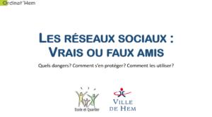 Read more about the article Conférence : Réseaux sociaux, vrais ou faux amis?